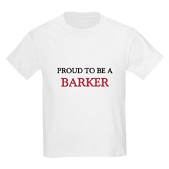 Proud to be a Barker T-Shirt