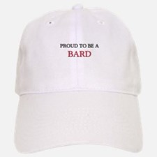 Proud to be a Bard Baseball Baseball Cap