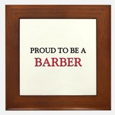 Proud to be a Barber Framed Tile