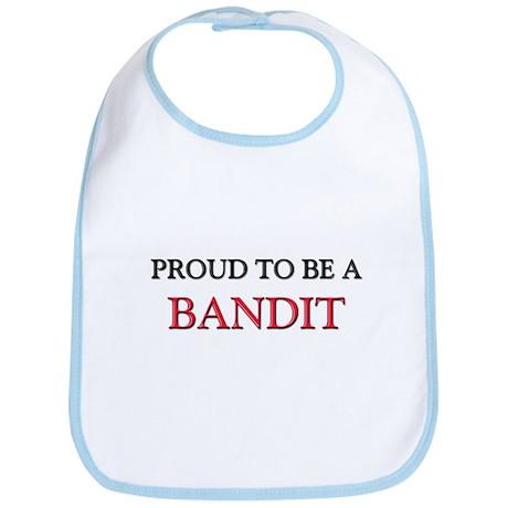 Proud to be a Bandit Bib