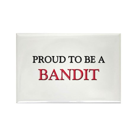 Proud to be a Bandit Rectangle Magnet