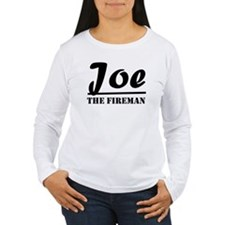 Joe The Fireman T-Shirt