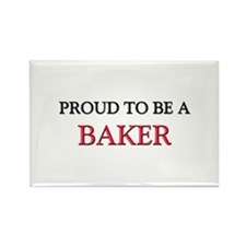 Proud to be a Baker Rectangle Magnet