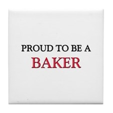 Proud to be a Baker Tile Coaster