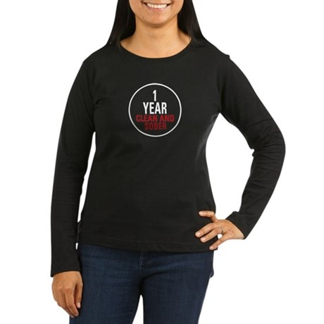 1 Year Clean & Sober Women's Long Sleeve Dark T-Sh