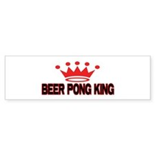 Beer Pong King Bumper Bumper Stickers
