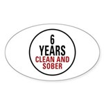 6 Years Clean & Sober Oval Sticker (10 pk)