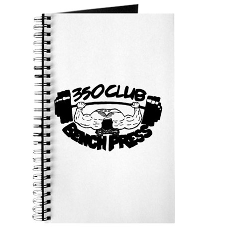 350 Club Bench Press Journal