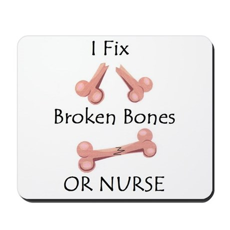 Broken bone RN Mousepad