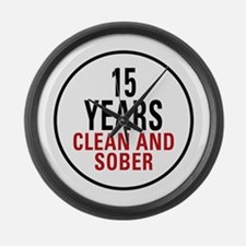 15 Years Clean & Sober Large Wall Clock