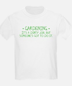Gardening Dirty Job T-Shirt