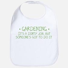 Gardening Dirty Job Bib