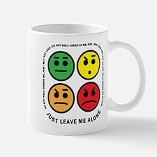 Just Leave Me Alone Mug