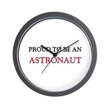 Proud To Be A ASTRONAUT Wall Clock
