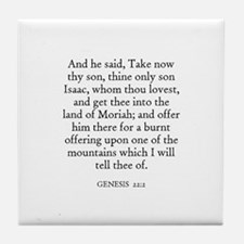 GENESIS  22:2 Tile Coaster