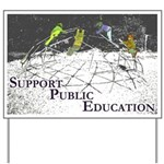 Support Public Education Yard Sign