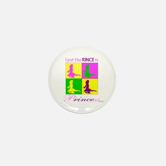 Rince in Princess - Mini Button