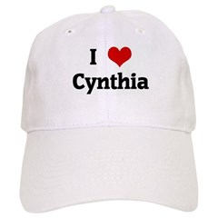 I Love Cynthia Baseball Cap