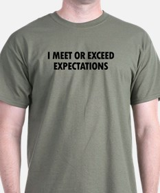 I Expectations T-Shirt