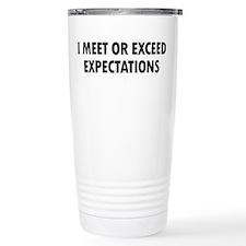 I Meet Expectations Travel Mug