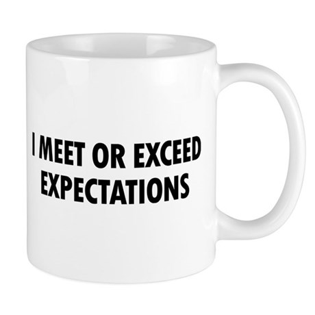 meet expectations of