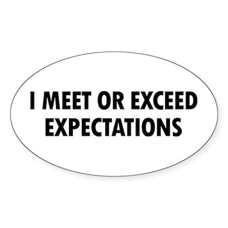 I Expectations Sticker (Oval)