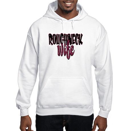 Roughneck Wife Hooded Sweatshirt