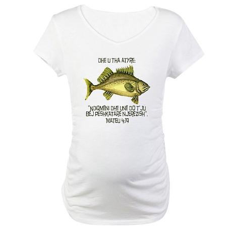 Matthew 4:19 Albanian Maternity T-Shirt