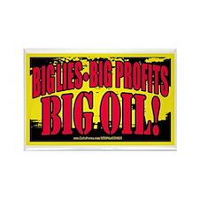 Big Lies Big Profits BIG OIL 2 Rectangle Magnet