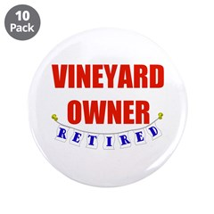 "Retired Vineyard Owner 3.5"" Button (10 pack)"
