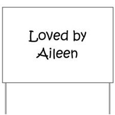 Cute Aileen Yard Sign