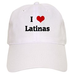 I Love Latinas Baseball Cap