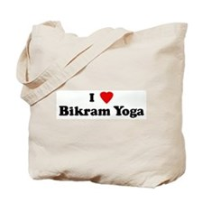 I Love Bikram Yoga Tote Bag