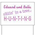 Edward and Bella... Yard Sign