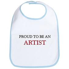Proud To Be A ARTIST Bib