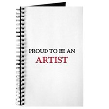 Proud To Be A ARTIST Journal