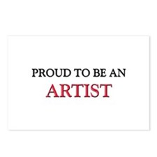 Proud To Be A ARTIST Postcards (Package of 8)