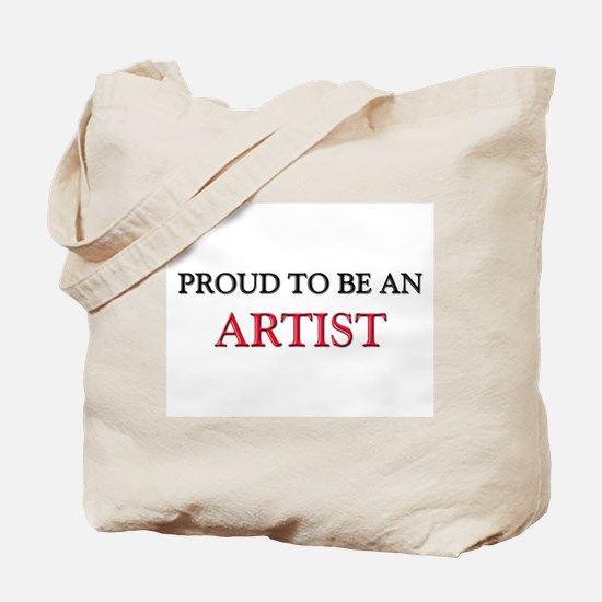 Proud To Be A ARTIST Tote Bag