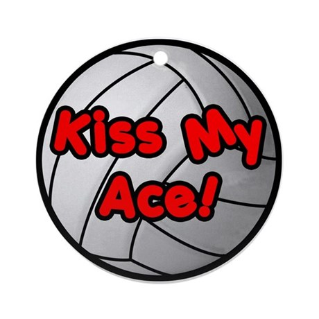 Kiss My Ace! - Ornament (Round)