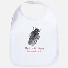 My fly is happy to meet you. Bib