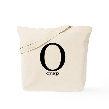 O crap Tote Bag