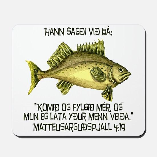 Matthew 4:19 Icelandic Mousepad