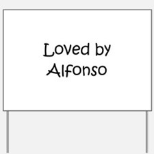 Unique Alfonso Yard Sign