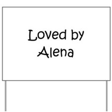 Unique Alena Yard Sign