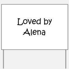 Unique Alena Yard Sign
