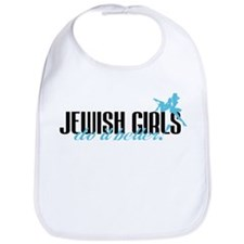 Jewish Girls Do It Better! Bib