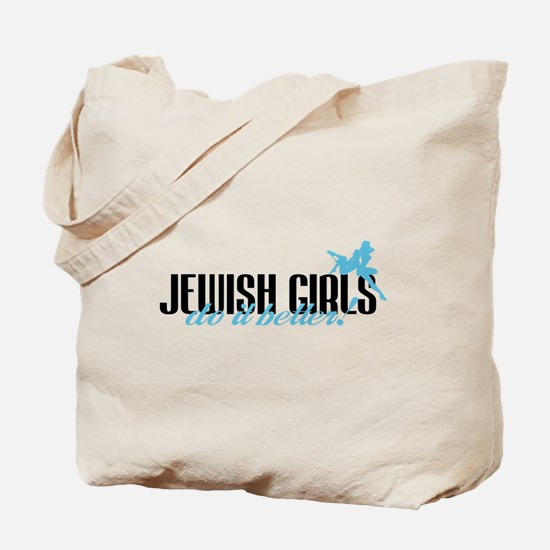 Jewish Girls Do It Better! Tote Bag