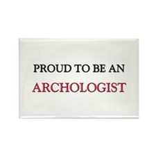 Proud To Be A ARCHOLOGIST Rectangle Magnet