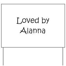 Cute Alanna Yard Sign