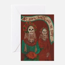Death Do Us Part Greeting Card